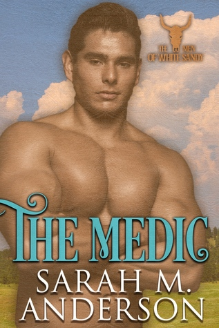 The Medic Men Of The White Sandy 4 By Sarah M Anderson