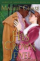 His Crown Jewel (The Jeweled Ladies, #5)