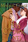 His Crown Jewel (The Jeweled Ladies, #5)