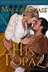 His Topaz (The Jeweled Ladies, #1)