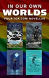In Our Own Worlds: Four LGBTQ+ Tor.com Novellas
