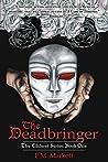 The Deadbringer (The Ellderet Series, #1)