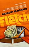 Fletch (The Fletch Mysteries Book 1) by Gregory McDonald