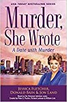 A Date with Murder (Murder, She Wrote, #47)