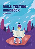 Rails Testing Handbook
