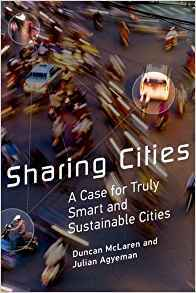 Sharing Cities A Case for Truly Smart and Sustainable Cities