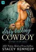 Dirty-Talking Cowboy (Kinky Spurs, #1)