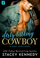 Dirty-Talking Cowboy (Kinky Spurs #1)