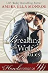 Breaking the Wolf's Rules (Wolf Mated #1)