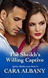 The Sheikh's Willing Captive (Qazhar Sheikhs, #21)
