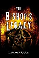 The Bishop's Legacy (World of Shadows)