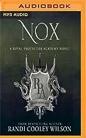 Nox (The Royal Protector Academy #3)