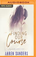 Finding Our Course: Collision Course Duet