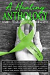 A Healing Anthology: Fear, Faith and Moving Forward