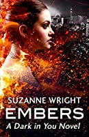 Embers (The Dark in You, #4)
