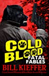 Cold Blood: Fatal Fables
