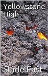 Yellowstone High