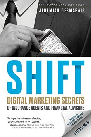 Shift: Digital Marketing Secrets of Insurance Agents and Financial Advisors