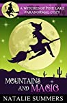 Mountains and Magic (Witches of Pine Lake #1)