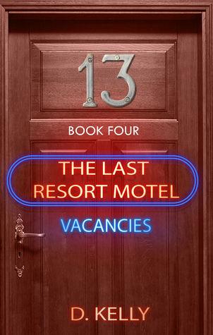 The Last Resort Motel: Room Thirteen