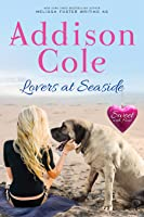 Lovers at Seaside (Sweet with Heat: Seaside Summers, Book 9)