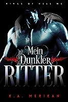 Mein Dunkler Ritter (Kings of Hell MC #2)