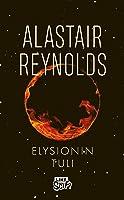 Elysionin tuli (Prefect Dreyfus Emergency, #2)