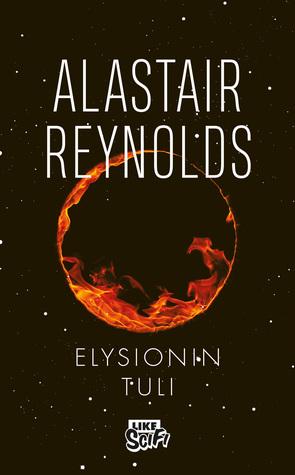 Elysionin tuli by Alastair Reynolds