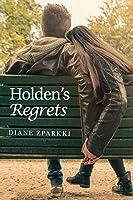 Holden's Regrets