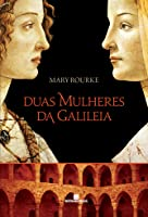 Duas Mulheres da Galiléia