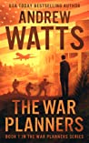 The War Planners (The War Planners #1)