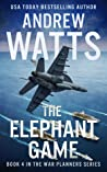 The Elephant Game (The War Planners #4)