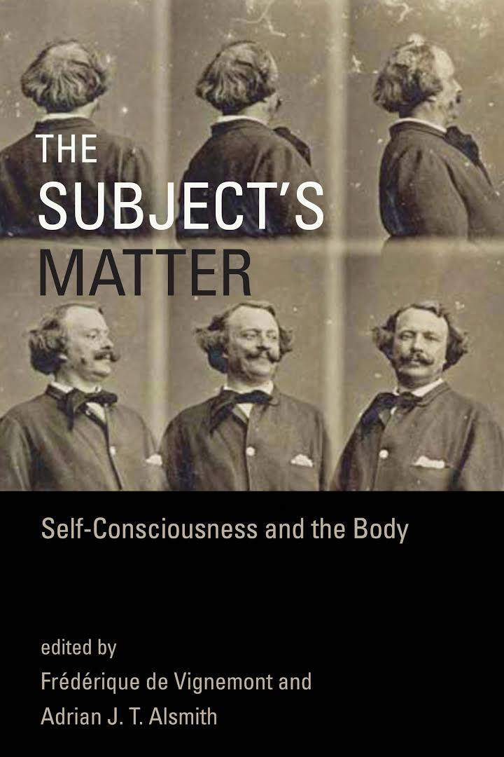 The-Subject-s-Matter-Self-Consciousness-and-the-Body