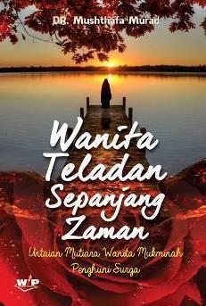 Wanita Teladan Sepanjang Zaman, Nisa Ahlil Jannah  by  Musthafa Murad