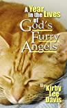 A Year in the Lives of God's Furry Angels
