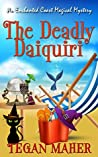 The Deadly Daiquiri (Enchanted Coast Magical Mystery, #1)