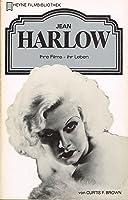 Jean Harlow: ihre Filme - ihr Leben (Heyne Filmbibliothek, #6)