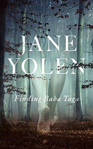 Finding Baba Yaga: A Short Novel in Verse