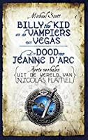 Billy the kid en de vampiers van Vegas; De dood van Jeanne d'Arc
