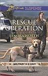 Rescue Operation (Military K-9 Unit #5)