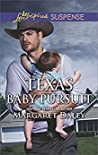 Texas Baby Pursuit (Lone Star Justice #4)