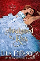 Awakened by a Kiss: Fiery Tales Collection Books 4-6