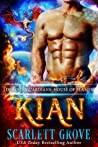 Kian (Dragon Guardians: House of Flames, #1)