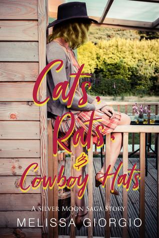 Cats, Rats, and Cowboy Hats (Silver Moon Saga, #3.5)