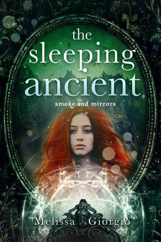 The Sleeping Ancient (Smoke and Mirrors, #4)