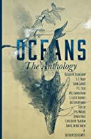 OCEANS: The Anthology (Frontiers of Speculative Fiction) (Volume 2)