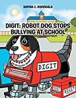 Digit: Robot Dog Stops Bullying at School