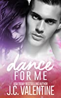 Dance for Me (Forbidden, #1)