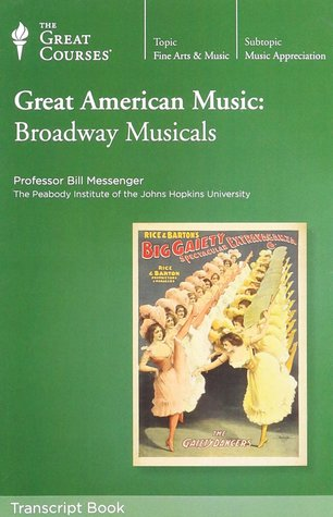 Great American Music: Broadway Musicals