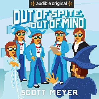 Out of Spite, Out of Mind (Magic 2.0 #5)